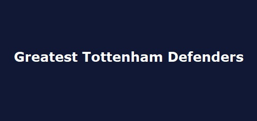 Tottenham's Greatest Defenders
